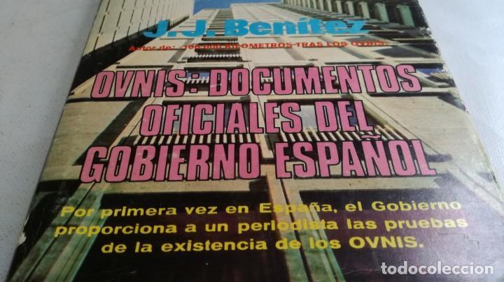 Libros de segunda mano: OVNIS-JJ BENITEZDOCUMENTOS OFICIALES DEL GOBIERNO ESPAÑOL - Foto 4 - 140629982