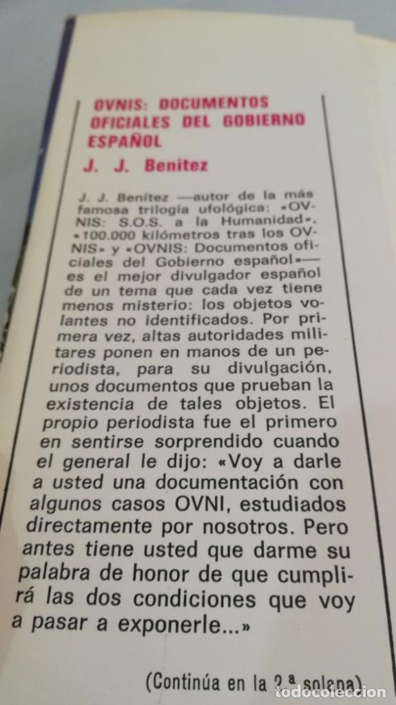 Libros de segunda mano: OVNIS-JJ BENITEZDOCUMENTOS OFICIALES DEL GOBIERNO ESPAÑOL - Foto 6 - 140629982