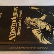 Libros de segunda mano: NOSTRADAMUS HISTORIADOR Y PROFETABARCANOVA. Lote 140631814