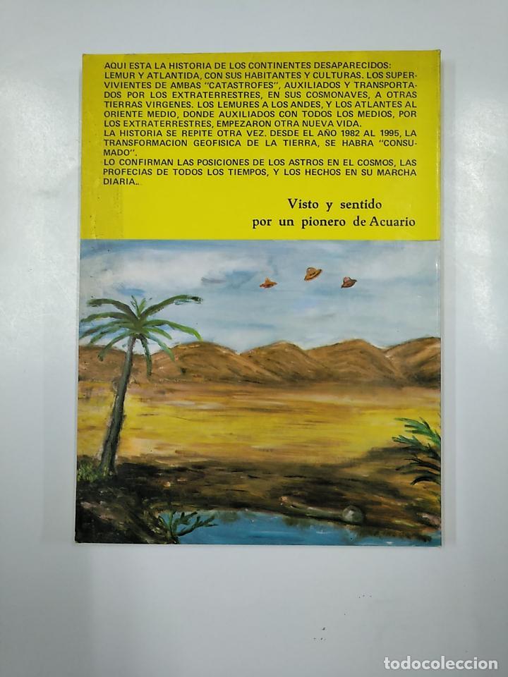 Libros de segunda mano: OTRA VEZ LOS MISIONEROS SOCORRISTAS DEL COSMOS EN LA TIERRA. MARCELO SANCHEZ JIMENEZ. TDK346 - Foto 2 - 140913602