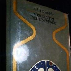 Libros de segunda mano: VISITANTES DEL UNIVERSO - ADOLF SCHNEIDER. OTROS MUNDOS. EDITORIAL PLAZA & JANÉS 1ª EDICION. Lote 141467842