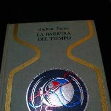 Libros de segunda mano: LA BARRERA DEL TIEMPO. ANDREW TOMAS. OTROS MUNDOS. EDITORIAL PLAZA & JANÉS. COLECCIÓN OTROS MUNDOS.. Lote 141472078