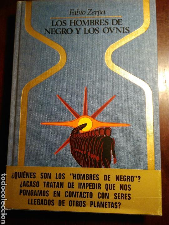 LOS HOMBRES DE NEGRO Y LOS OVNIS. (FUBIO ZERPA) (Libros de Segunda Mano - Parapsicología y Esoterismo - Ufología)