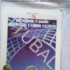Libros de segunda mano: TUBAL BIBLIOTECAS Y LIBROS MALDITOS GRANDES ENIGMAS 1988 30 CM 12 PGS 200 GRS U12. Lote 142686074