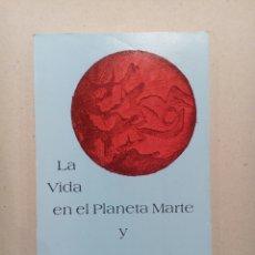 Libros de segunda mano - LA VIDA EN EL PLANETA MARTE Y LOS DISCOS VOLADORES RAMATIS UFOLOGIA - 142936781