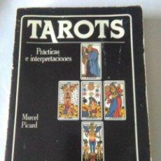 Libros de segunda mano: TAROTS, PRACTICAS E INTERPRETACIONES .MARCEL PICARD ( EDAF ). Lote 144730334