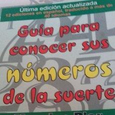 Libros de segunda mano: GUIA PARA CONOCER SUS NÚMEROS DE LA SUERTE. Lote 145477170