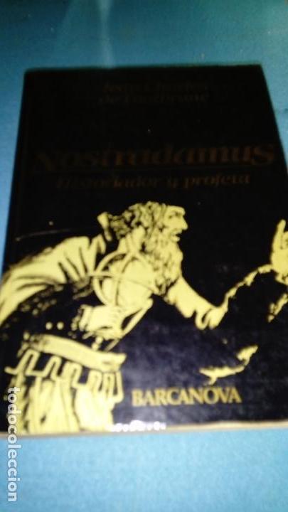 J. C. DE FONTBRUNE: NOSTRADAMUS, HISTORIADOR Y PROFETA. ED. BARCANOVA (Libros de Segunda Mano - Parapsicología y Esoterismo - Numerología y Quiromancia)