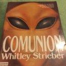 Libros de segunda mano: COMUNIÓN / COMUNION WHITLEY STRIEBER / 1ª EDICIÓN 1988. PLAZA & JANES. Lote 160552732