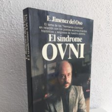 Libros de segunda mano - EL SINDROME OVNI - F. JIMENEZ DEL OSO - ED. PLANETA - TAPA RUSTICA CON SOLAPAS - 146375706