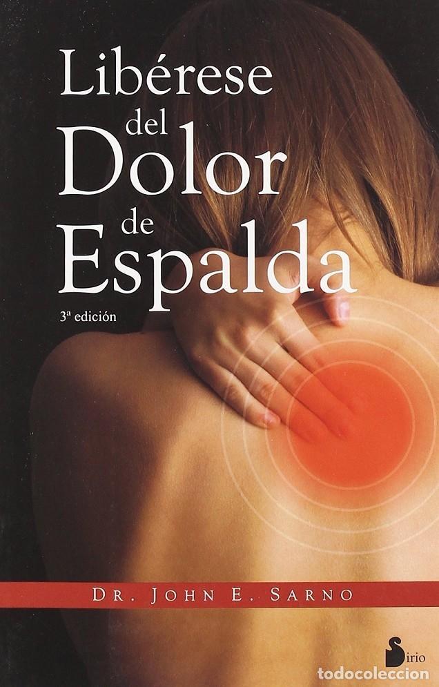 LIBÉRESE DEL DOLOR DE ESPALDA. (Libros de Segunda Mano - Parapsicología y Esoterismo - Numerología y Quiromancia)