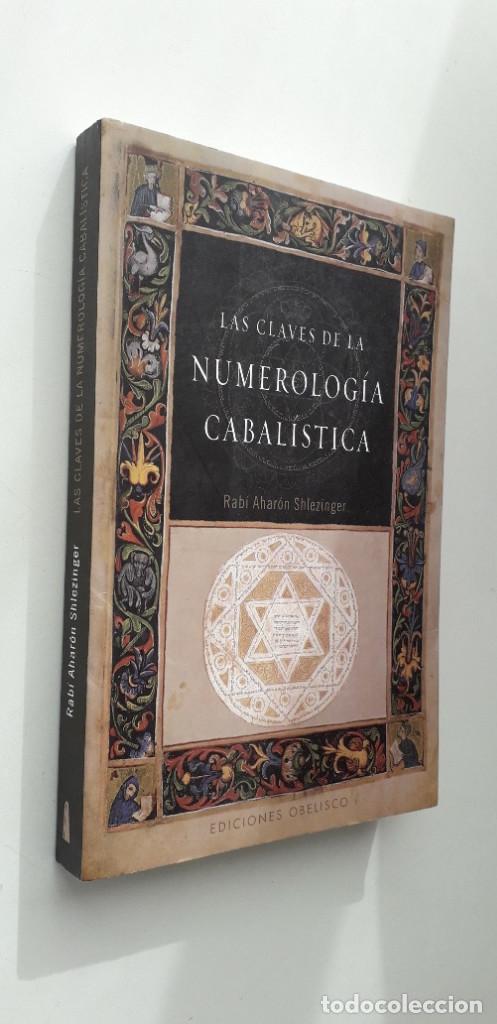 Libros de segunda mano: LAS CLAVES DE LA NUMEROLOGIA CABALISTICA - RABI AHARON SHLEZINGER - Foto 2 - 146742198