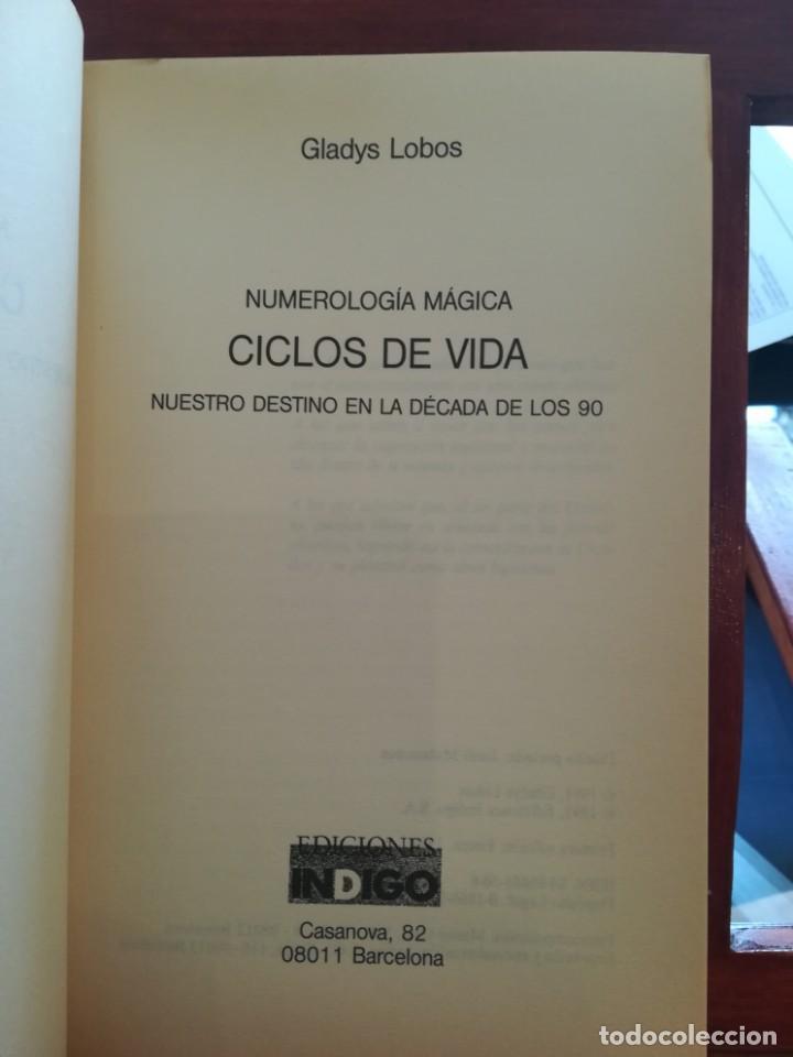 Libros de segunda mano: CICLOS DE VIDA-NUMEROLOGIA MAGICA-GLADYS LOBOS-EDICIONES INDIGO-1ª EDICION 1992-AGOTADO - Foto 3 - 146868302