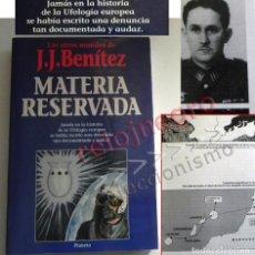 Libros de segunda mano: MATERIA RESERVADA LIBRO JJ BENÍTEZ UFOLOGÍA CASOS OVNIS MISTERIO JUAN JOSÉ DOCUMENTOS FRANCO ESPIADO. Lote 147101374