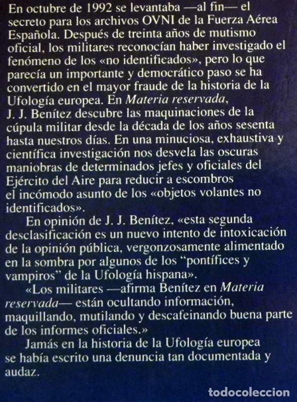 Libros de segunda mano: MATERIA RESERVADA LIBRO JJ BENÍTEZ UFOLOGÍA CASOS OVNIS MISTERIO JUAN JOSÉ DOCUMENTOS FRANCO ESPIADO - Foto 2 - 147101374