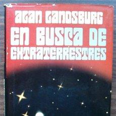 Libros de segunda mano: EN BUSCA DE EXTRATERRESTRES. ALAN LANDSBURG.. Lote 147406494
