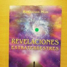 Libros de segunda mano: REVELACIONES EXTRATERRESTRES (RAMAATHIS MAM) EDICIONES AMATISTA. Lote 147620446