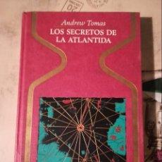 Libros de segunda mano: LOS SECRETOS DE LA ATLÁNTIDA - ANDREW TOMAS. Lote 147704346