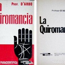 Libros de segunda mano: D'ARBO, PROFESOR. LA QUIROMANCIA. 1975.. Lote 147975822