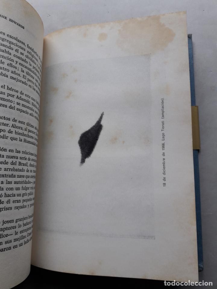 Libros de segunda mano: Platillos Volantes... Aquí y Ahora. Frank Edwards. - Foto 4 - 148291706