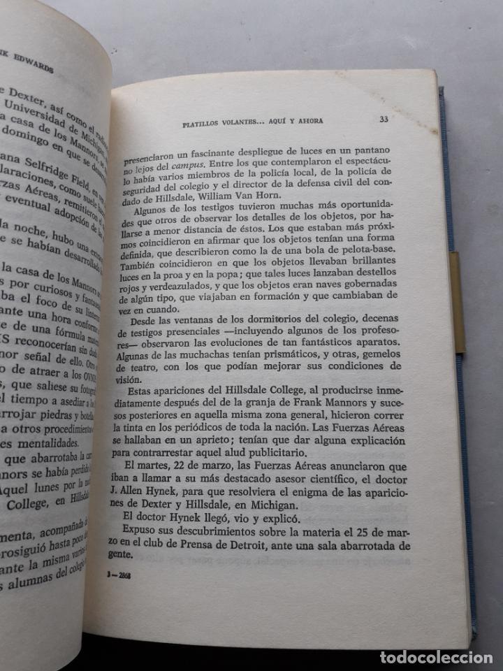 Libros de segunda mano: Platillos Volantes... Aquí y Ahora. Frank Edwards. - Foto 6 - 148291706