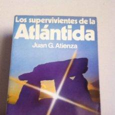 Libros de segunda mano: LOS SUPERVIVIENTES DE LA ATLÁNTIDA. 1978. JUAN G.ATIENZA. Lote 149498484