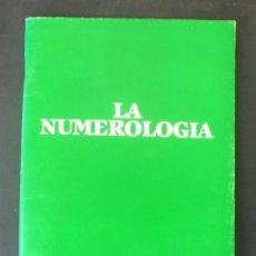 Libros de segunda mano: LA NUMEROLOGÍA EL SECRETO DE LA NUMEROLOGÍA QUINIELA LOTO LOTERÍA 1986 EDICIONES O.G.P., MADRID. Lote 150689666