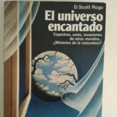 Libros de segunda mano: EL UNIVERSO ENCANTADO/D. SCOTT ROGO. Lote 151272884