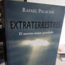 Libros de segunda mano: EXTRATERRESTRES. EL SECRETO MEJOR GUARDADO - PALACIOS, RAFAEL. Lote 174054044
