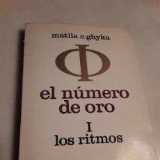 Libros de segunda mano: EL NÚMERO DE ORO I, LOS RITMOS - DE MATILA GHYKA. POSEIDÓN, 1968. EXCELENTE ESTADO.. Lote 135273710