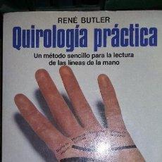 Libros de segunda mano - Rene Butler: Quirologia practica. ed martinez roca - 158409826