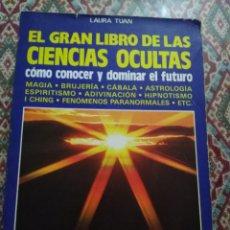 Libros de segunda mano: EL GRAN LIBRO DE LAS CIENCIAS OCULTAS. Lote 153719184