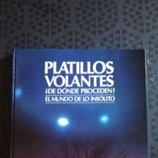 Libros de segunda mano: PLATILLOS VOLANTES - SERIE: EL MUNDO DE LO INSOLITO- FORMATO TAPA DURA - ED. MUNDO FUTURO 1988. Lote 154049870