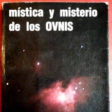 Libros de segunda mano - José Antonio Silva . Mística y misterio de los OVNIS - 154157410