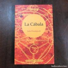 Libros de segunda mano: LA CÁBALA - JULIO PERADEJORDI. Lote 154060102