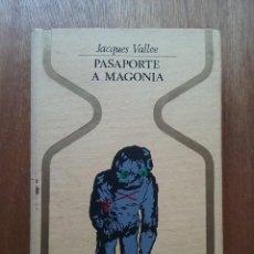 Libros de segunda mano: PASAPORTE A MAGONIA, JACQUES VALLEE, PLAZA & JANES, OTROS MUNDOS, 1975. Lote 155469082