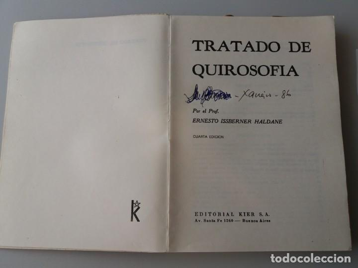 Libros de segunda mano: TRATADO DE QUIROSOFIA / ERNESTO ISSBERNER HALDANE (ED. KIER) - Foto 2 - 155489198
