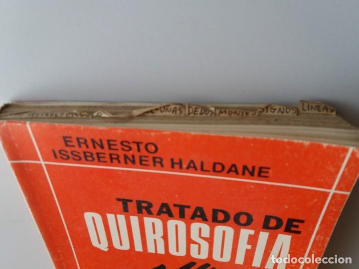 Libros de segunda mano: TRATADO DE QUIROSOFIA / ERNESTO ISSBERNER HALDANE (ED. KIER) - Foto 3 - 155489198