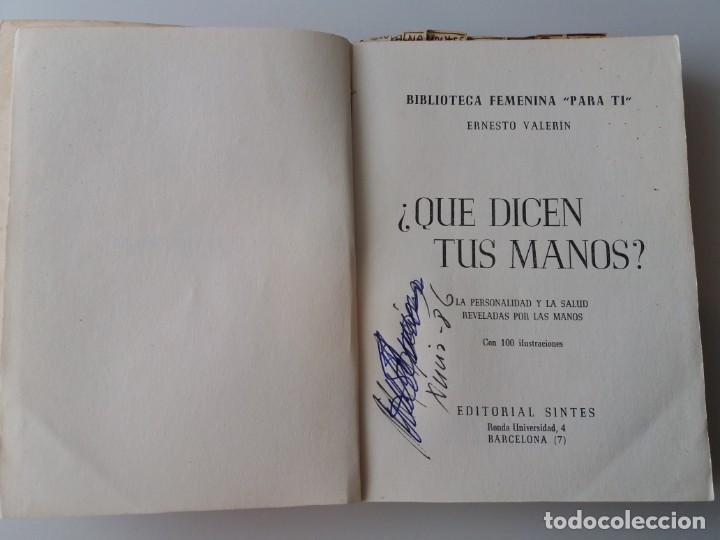 Libros de segunda mano: QUE DICEN TUS MANOS / E. VALERIN (ED. SINTES) - Foto 3 - 155489598