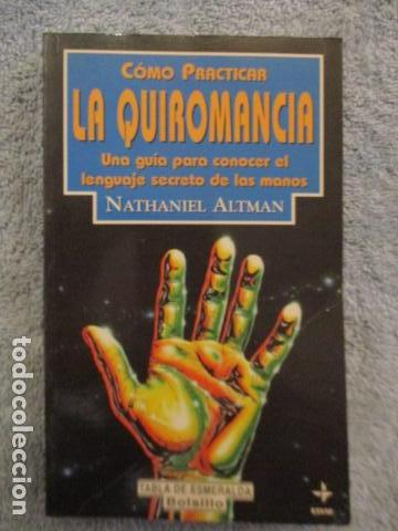 CÓMO PRACTICAR LA QUIROMANCIA - NATHANIEL ALTMAN (Libros de Segunda Mano - Parapsicología y Esoterismo - Numerología y Quiromancia)