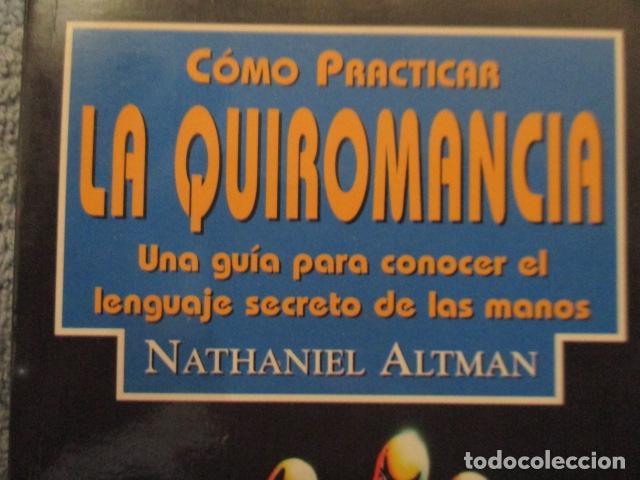 Libros de segunda mano: Cómo practicar la quiromancia - Nathaniel Altman - Foto 2 - 157507070