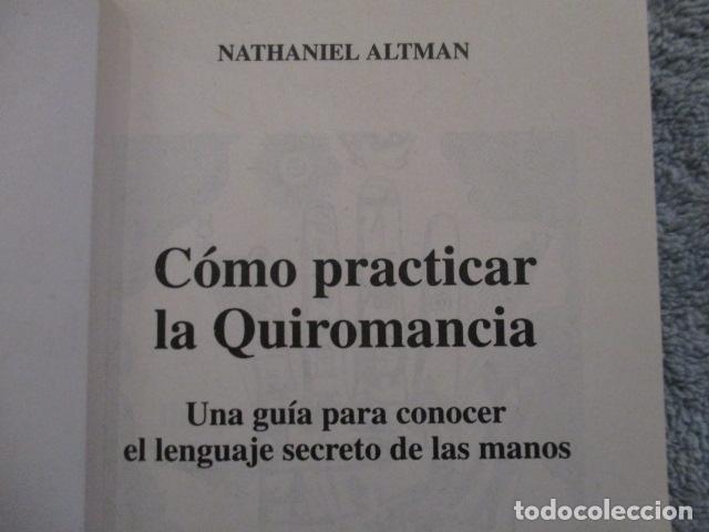 Libros de segunda mano: Cómo practicar la quiromancia - Nathaniel Altman - Foto 6 - 157507070