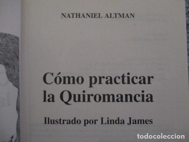 Libros de segunda mano: Cómo practicar la quiromancia - Nathaniel Altman - Foto 9 - 157507070