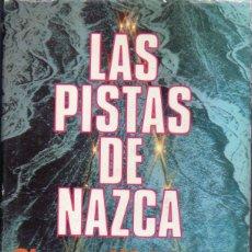 Libros de segunda mano: SIMONE WAISBARD : LAS PISTAS DE NAZCA (PLAZA JANÉS, 1980) PRIMERA EDICIÓN. Lote 158257434