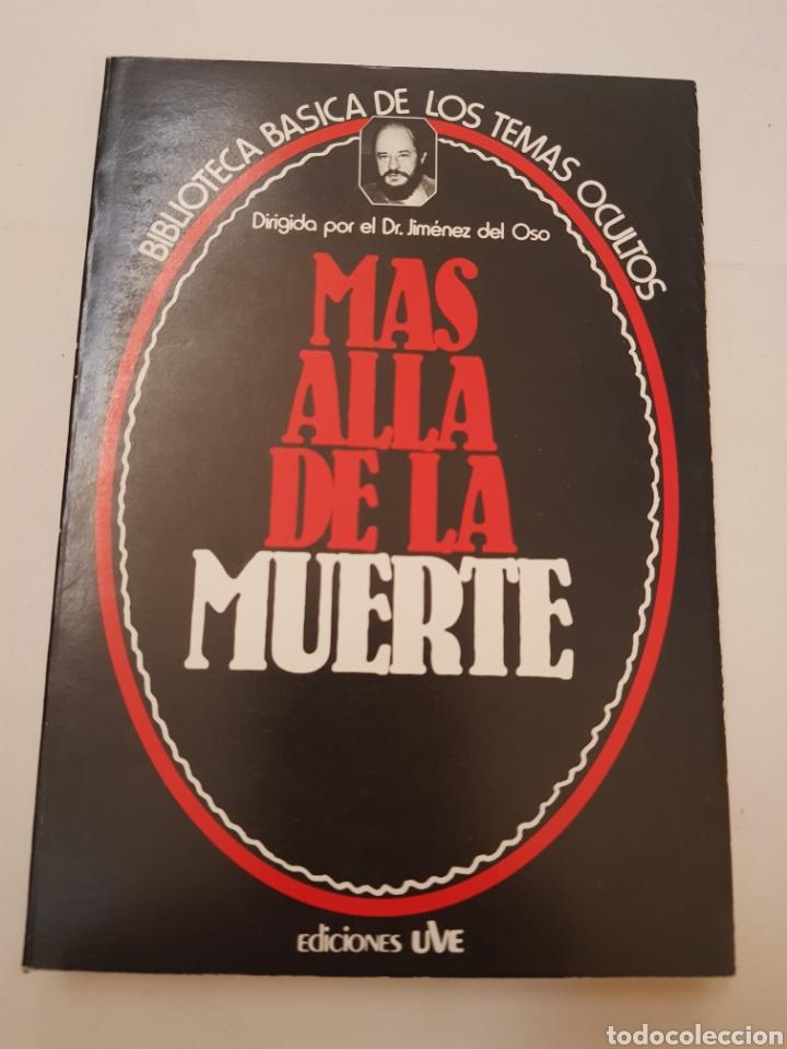 BIBLIOTECA BASICA DE LOS TEMAS OCULTOS Nº 1 - MAS ALLA DE LA MUERTE - DR. JIMENEZ DEL OSO. TDK14 (Libros de Segunda Mano - Parapsicología y Esoterismo - Ufología)