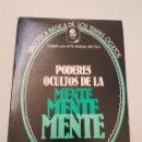 Libros de segunda mano: BIBLIOTECA BASICA DE LOS TEMAS OCULTOS Nº 2 PODERES OCULTOS DE LA MENTE DR. JIMENEZ DEL OSO. TDK14. Lote 158610818