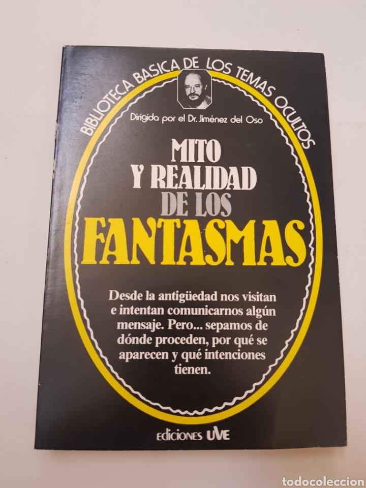 BIBLIOTECA BASICA DE LOS TEMAS OCULTOS Nº 5 MITO Y REALIDAD FANTASMAS DR. JIMENEZ DEL OSO. TDK14 (Libros de Segunda Mano - Parapsicología y Esoterismo - Ufología)