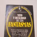 Libros de segunda mano: BIBLIOTECA BASICA DE LOS TEMAS OCULTOS Nº 5 MITO Y REALIDAD FANTASMAS DR. JIMENEZ DEL OSO. TDK14. Lote 158611830
