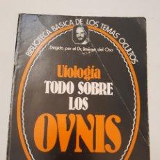 Libros de segunda mano: BIBLIOTECA BASICA DE LOS TEMAS OCULTOS Nº 6 UFOLOGIA TODO SOBRE LOS OVNIS DR. JIMENEZ DEL OSO. TDK14. Lote 158612570