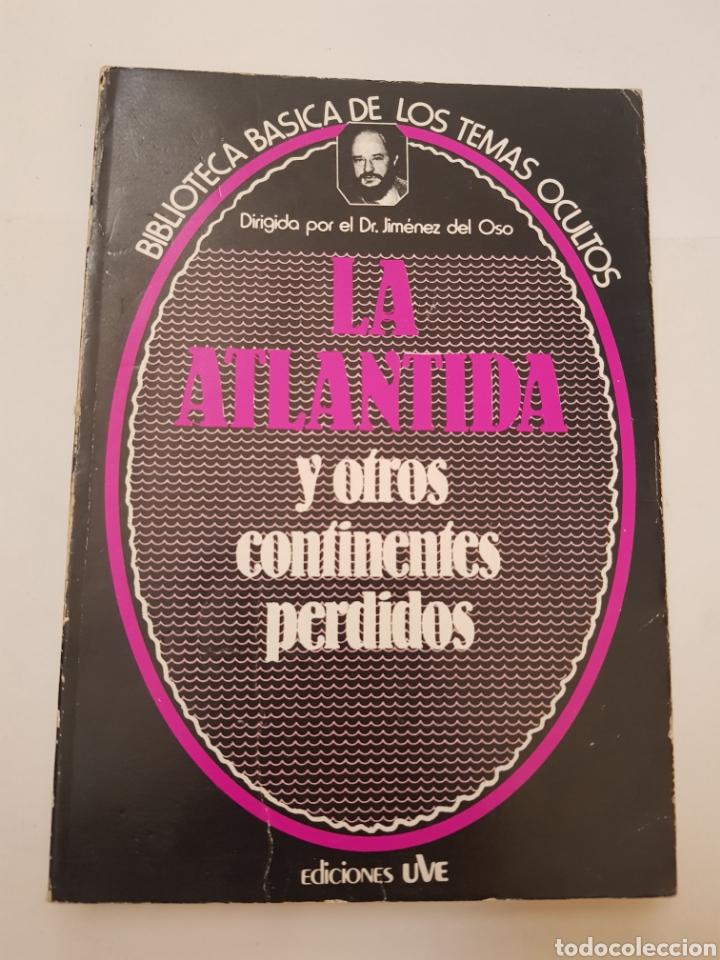 BIBLIOTECA BASICA DE LOS TEMAS OCULTOS Nº 8 LA ATLANTIDA CONTINEMTES PERD DR. JIMENEZ DEL OSO. TDK14 (Libros de Segunda Mano - Parapsicología y Esoterismo - Ufología)